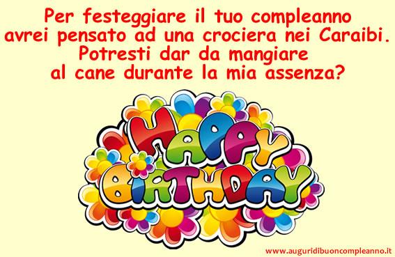 Favoloso Frasi Compleanno Divertenti - Fai gli auguri di compleanno con  VD35